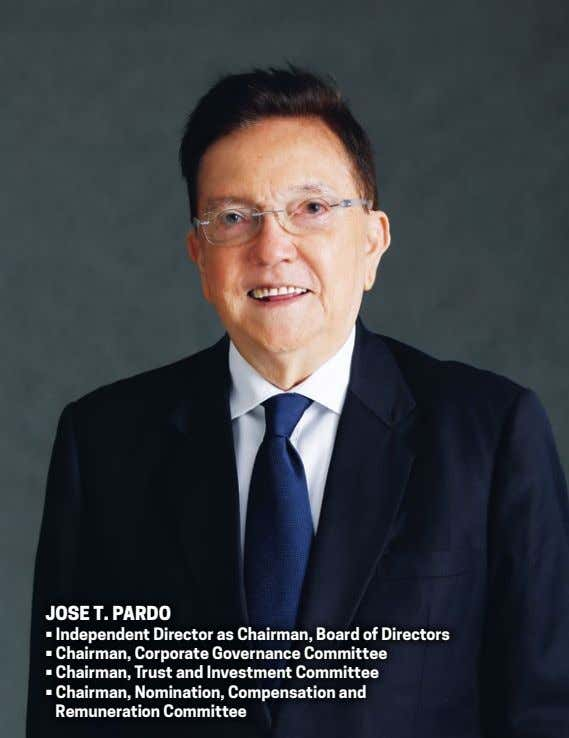 Jose T. Pardo • Independent Director as Chairman, Board of Directors • Chairman, Corporate Governance