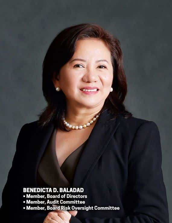 benedicTa d. baladad • Member, Board of Directors • Member, Audit Committee • Member, Board
