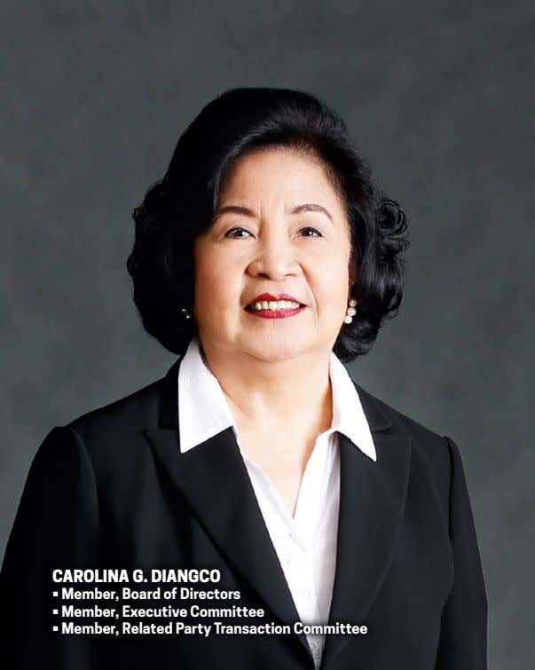 carolina g. diangco • Member, Board of Directors • Member, Executive Committee • Member, Related