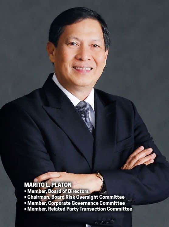 mariTo l. PlaTon • Member, Board of Directors • Chairman, Board Risk Oversight Committee •