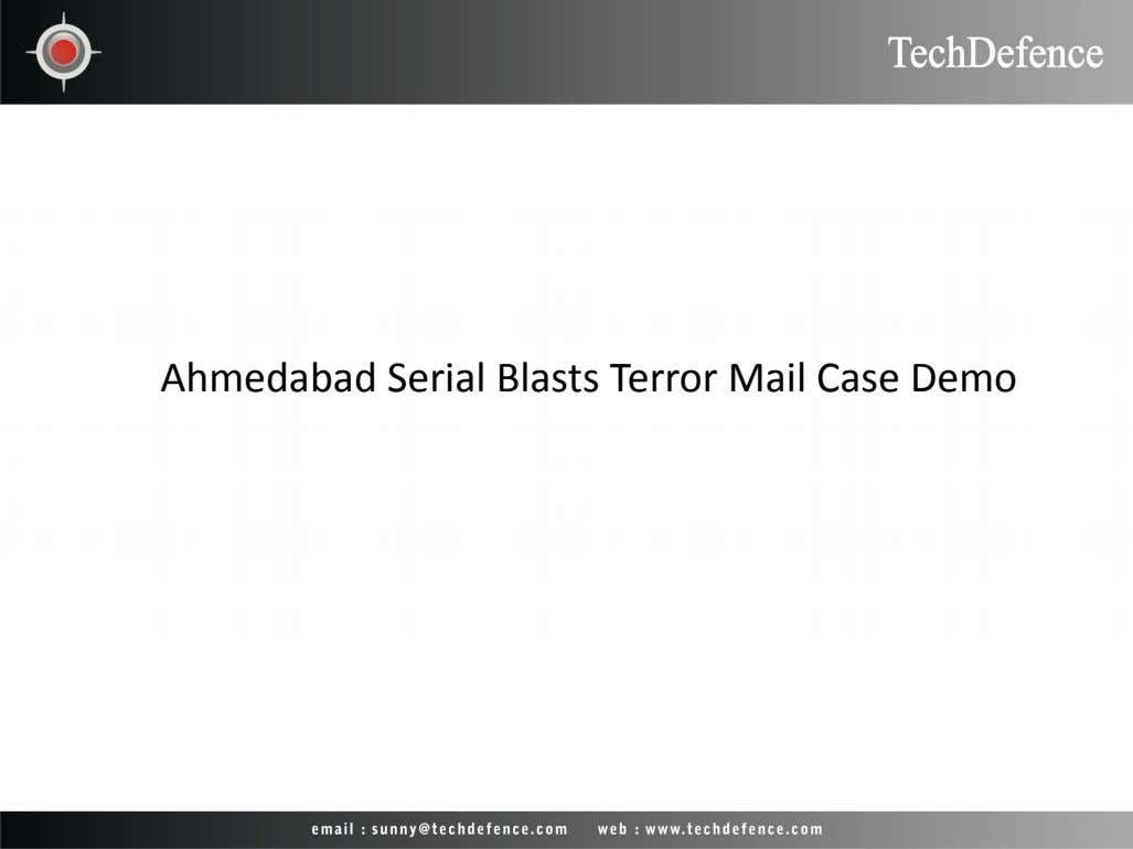 Ahmedabad Serial Blasts Terror Mail Case Demo