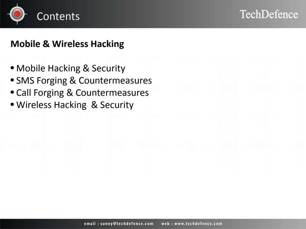 Contents Mobile & Wireless Hacking • Mobile Hacking & Security • SMS Forging & Countermeasures