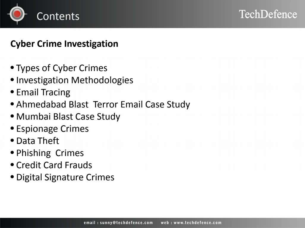 Contents Cyber Crime Investigation • Types of Cyber Crimes • Investigation Methodologies • Email Tracing