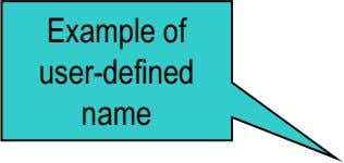 Example of user-defined name