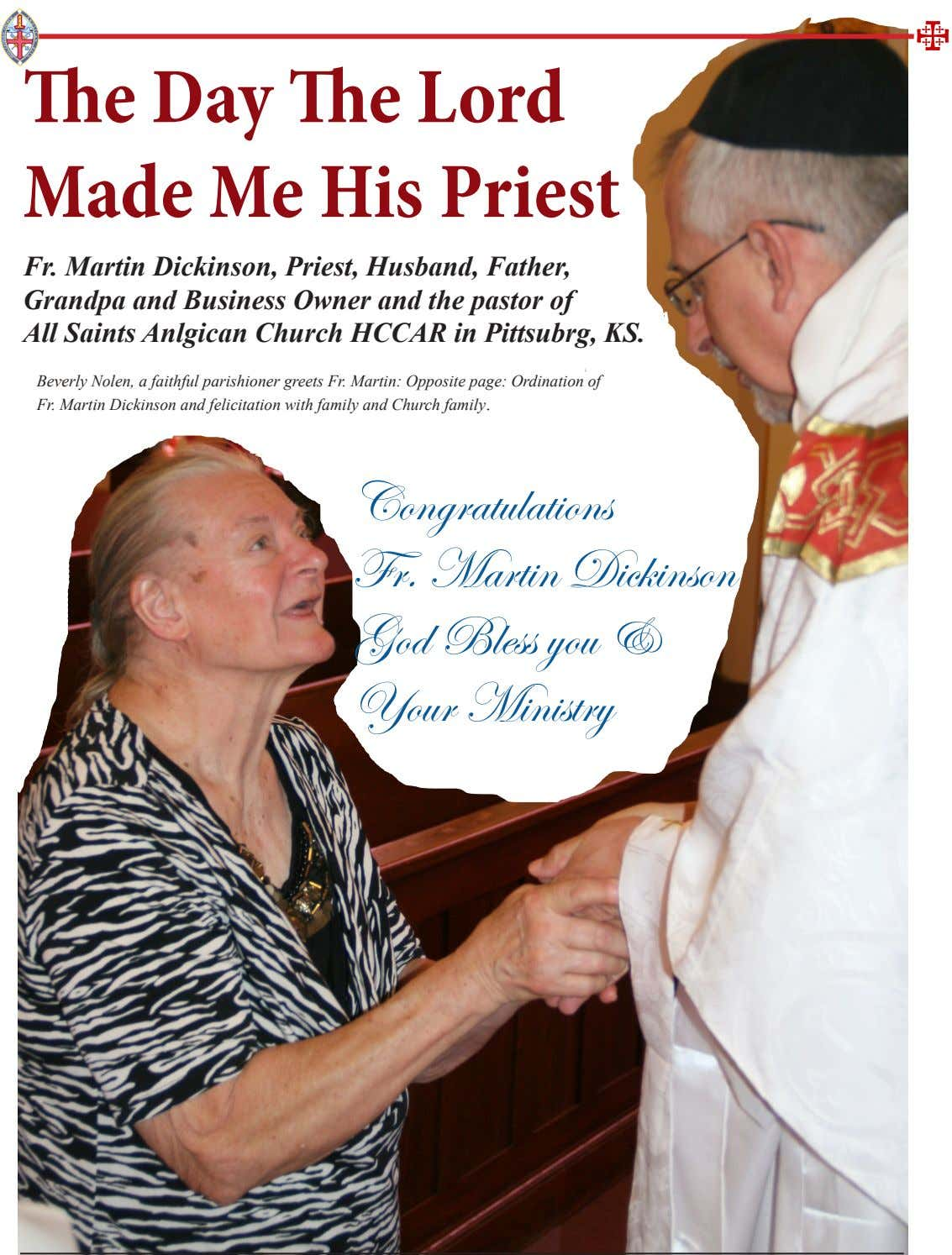 The Day The Lord Made Me His Priest Fr. Martin Dickinson, Priest, Husband, Father, Grandpa