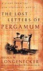 The Lost Letters of Pergamum: A Story from the New Testament World Bruce Longeneker Grand