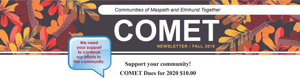 Communities of Maspeth and Elmhurst Together COMET We need your support to continue our efforts