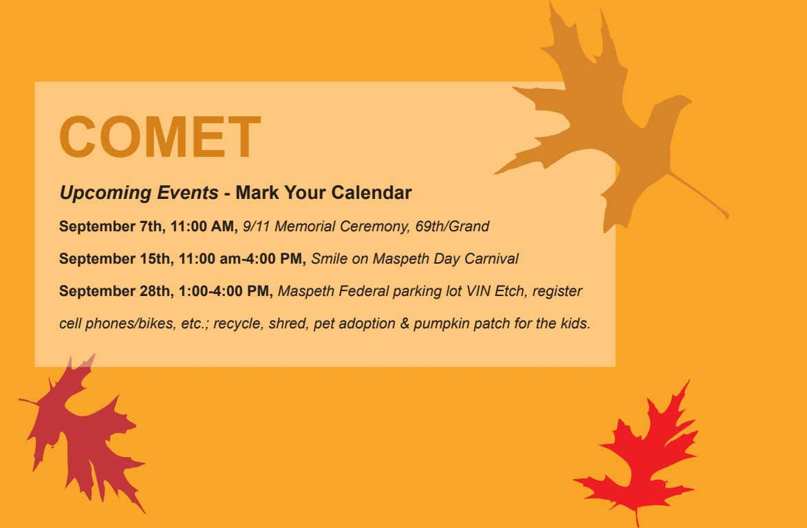 COMET Upcoming Events - Mark Your Calendar September 7th, 11:00 AM, 9/11 Memorial Ceremony, 69th/Grand