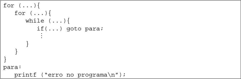 for ( ){ for ( ){ while ( ){ if( ) goto para; M }