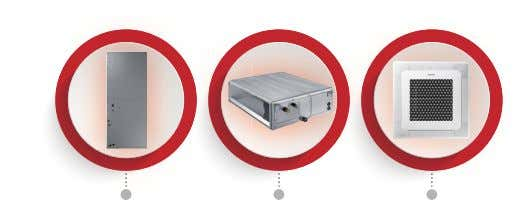 COOLING 4-WAY CASSETTE MULTI POSITION AIR HANDLER (MPAH) MULTI POSITION AIR HANDLER (MPAH) MAX HEAT ®