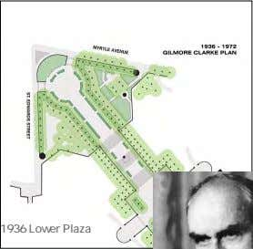 Design: 1867 FREDRICK LAW OLMSTED 1908 Monument & Stairs MCKIM, MEAD, & WHITE 1936 Lower Plaza