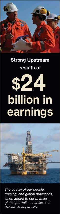Strong Upstream results of $24 billion in earnings The quality of our people, training, and