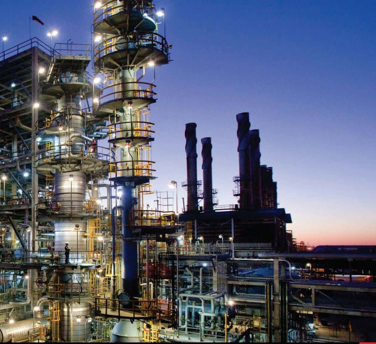 COMPETITIvE AdvANTAGES 21 Balanced Portfolio Quality • We are the world's largest integrated refiner, manufacturer