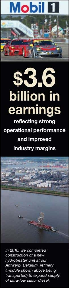 $3.6 billion in earnings reflecting strong operational performance and improved industry margins In 2010, we
