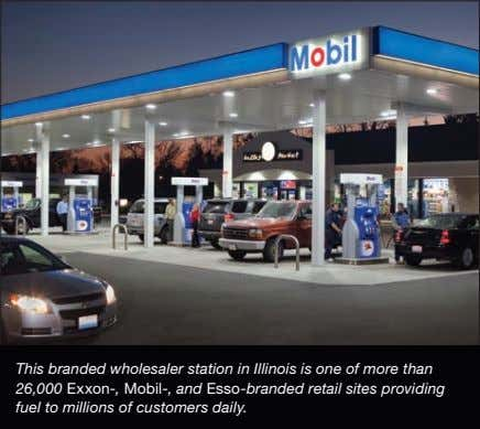 This branded wholesaler station in Illinois is one of more than 26,000 Exxon-, Mobil-, and
