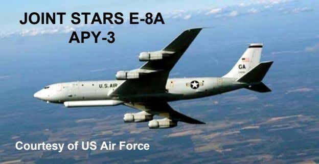 JOINT STARS E-8A APY-3 Courtesy of US Air Force