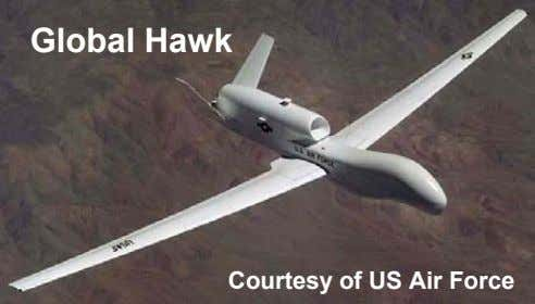 Global Hawk Courtesy of US Air Force