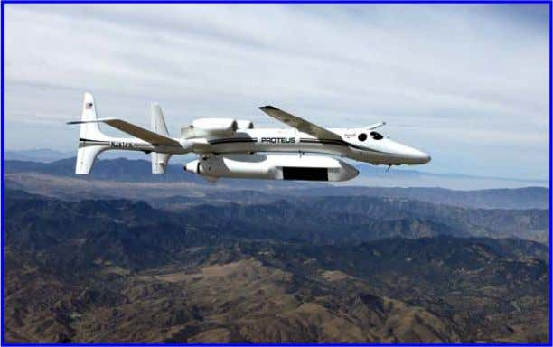 E-2D Courtesy of US Navy MP-RTIP mounted on Proteus Aircraft Courtesy of US Air Force •