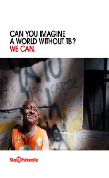 The International Union Against TB and Lung Disease Health Solutions for the Poor www.theunion.org Questions?