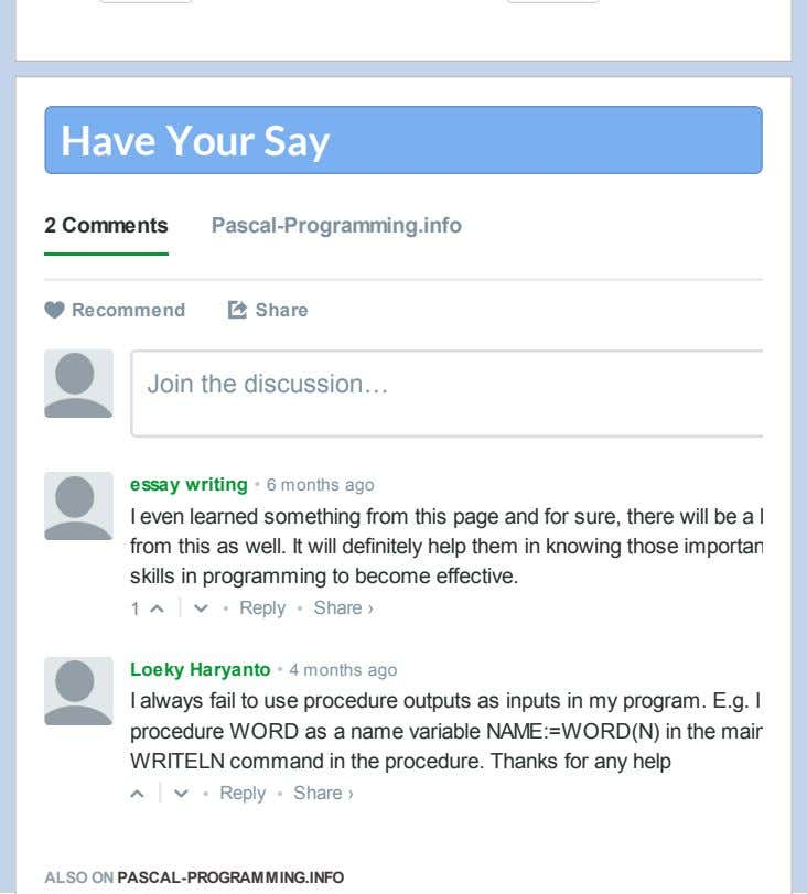 Have Your Say 2 Comments Pascal-Programming.info  Recommend ⤤ Share Join the discussion… essay writing