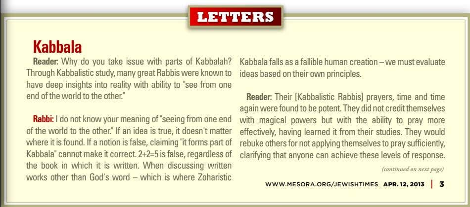 LETTERS Kabbala Reader: Why do you take issue with parts of Kabbalah? Through Kabbalistic study,