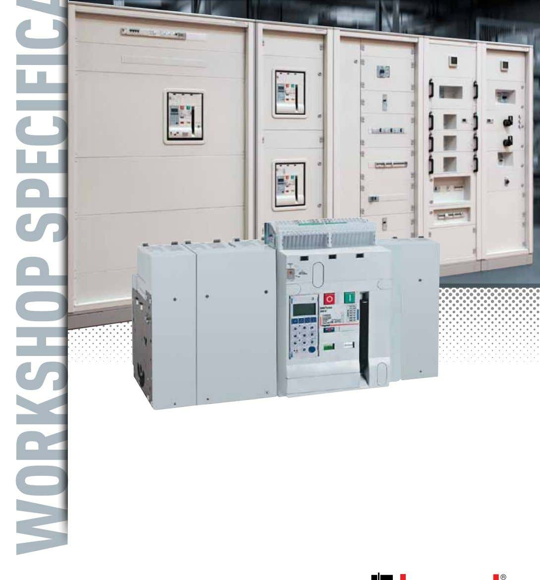 DMX³ and DMX³-I air circuit breakers and trip-free switches THE GLOBAL SPECIALIST in eLectricaL and diGitaL