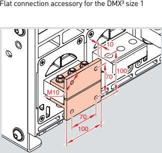 Flat connection accessory for the DMX³ size 1 10 100 70 M10 70 100