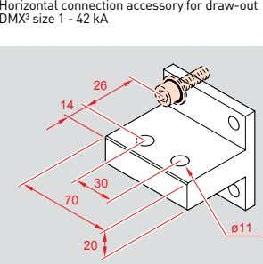Horizontal connection accessory for draw-out DMX³ size 1 - 42 kA 26 14 30 70