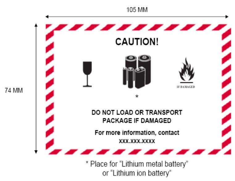 IATA Lithium Battery Guidance Document - 2013 E. When is a lithium battery handling label not