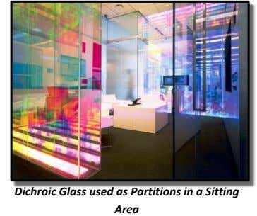 Dichroic Glass used as Partitions in a Sitting Area