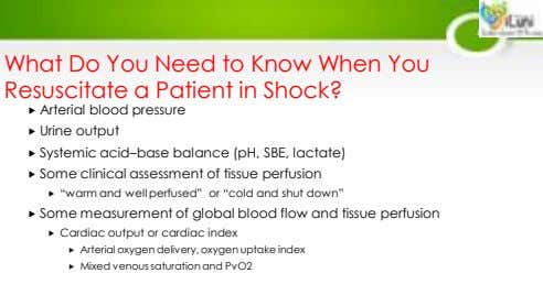 What Do You Need to Know When You Resuscitate a Patient in Shock?  Arterial