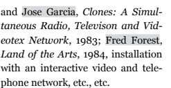 and Jose garcia , Clones: A Simul- taneous Radio, Televison and Vid- eotex Network, 1983;
