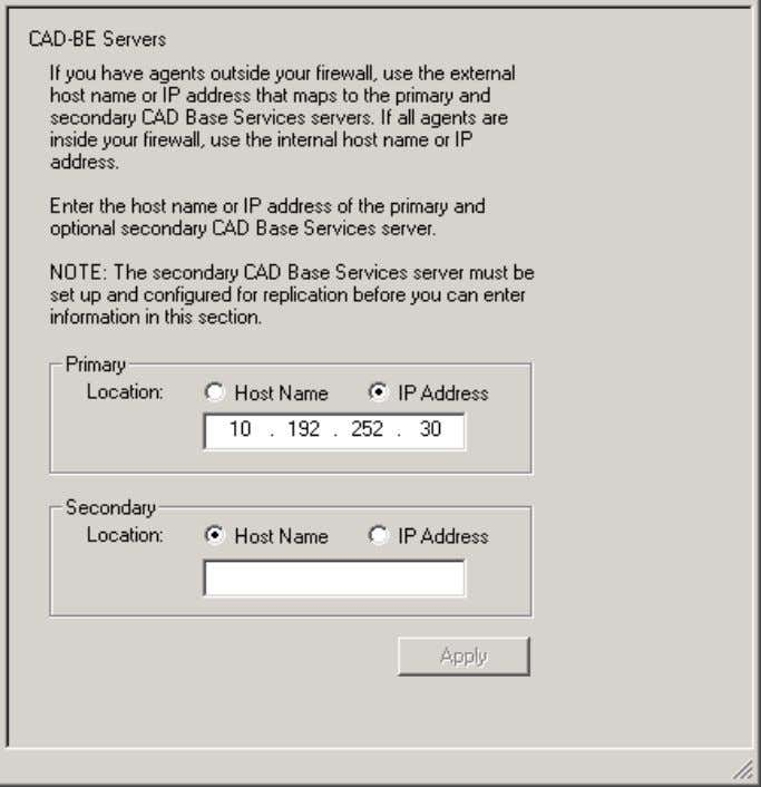 alphabetical order. CAD-BE Servers Figure 4. CAD-BE Servers Type the hostname or IP address of the