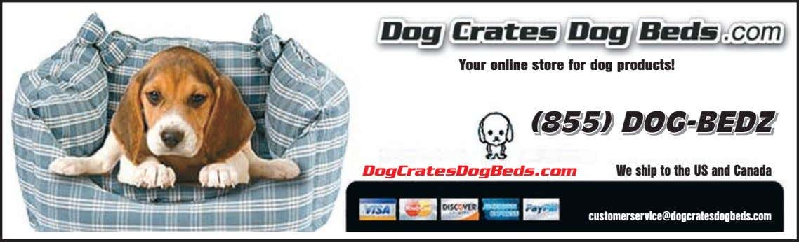 Your online store for dog products! (((855)885555)) DDOG-BEDDOOGG--BBEEDDZZZ DogCratesDogBeds.com We ship to the US and