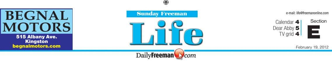 BEGNAL e-mail: life@freemanonline.com Calendar 4 Dear Abby 5 TV grid 4 Section MOTORS E 515