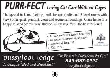 PURR-FECT Loving Cat Care Without Cages The special in-home facilities built for cats (individual 3-level