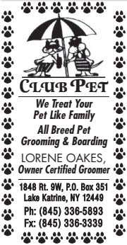 C LUB PET We Treat Your Pet Like Family All Breed Pet Grooming & Boarding
