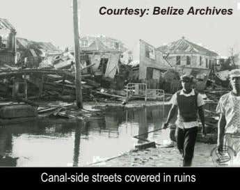 Courtesy: Belize Archives Canal-side streets covered in ruins