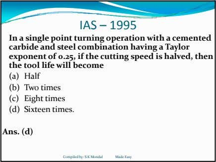 IAS – 1995 In a single point turning operation with a cemented carbide and steel combination