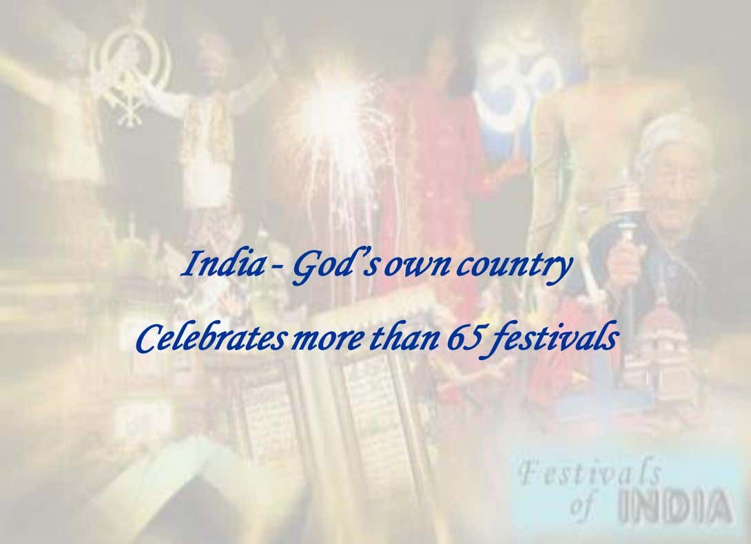 India - God's own country Celebrates more than 65 festivals