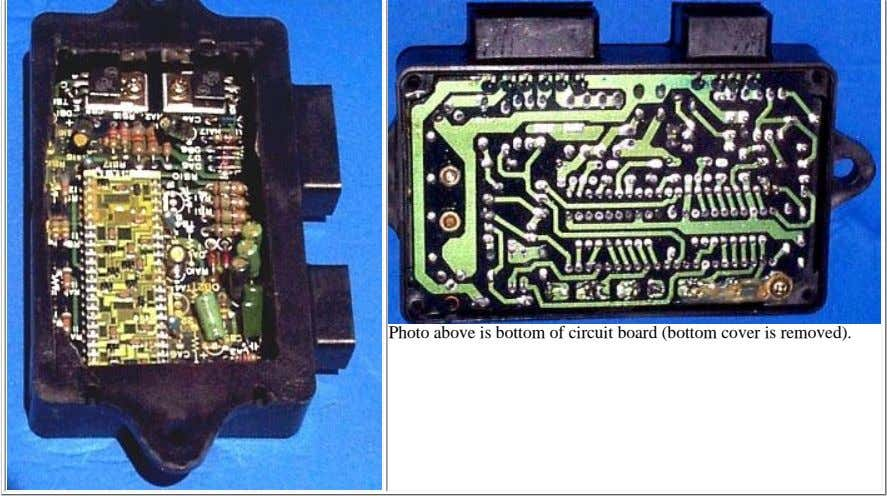 Photo above is bottom of circuit board (bottom cover is removed).