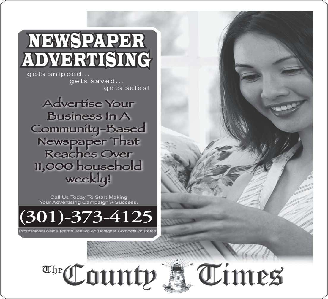 NEWSPAPER ADVERTISING gets snipped gets saved gets sales! Advertise Your Business In A Community-Based Newspaper