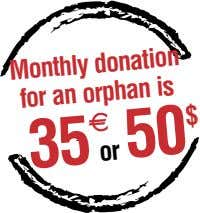 Monthly donation for an orphan is 35 50 $ or