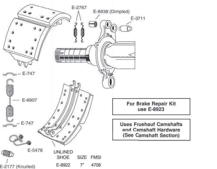 "RETROFIT FOR FRUEHAUF 16 1/2"" DIAMETER ""XEM"" BRAKES Part Page E-539 1-134 E-747 1-151"