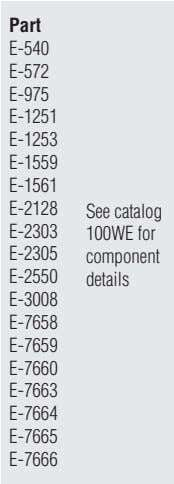 Part E-540 E-572 E-975 E-1251 E-1253 E-1559 E-1561 E-2128 See catalog E-2303 100WE for E-2305