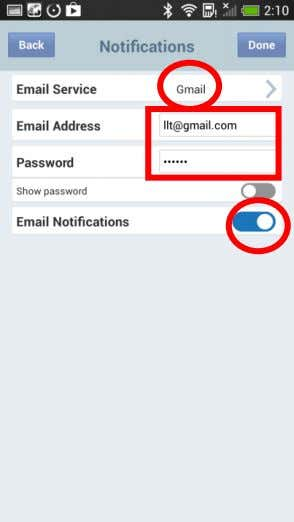 "your Gmail email address and password. When finished, slide "" Email Notifications"" on to enable notifications"