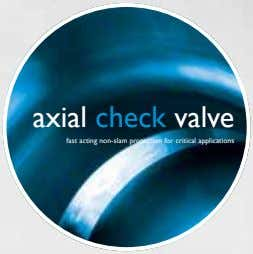 axial check valve fast acting non-slam protection for critical applications