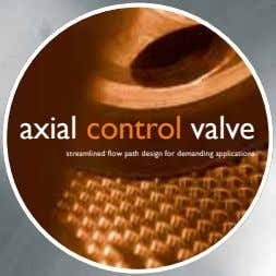 axial control valve streamlined flow path design for demanding applications