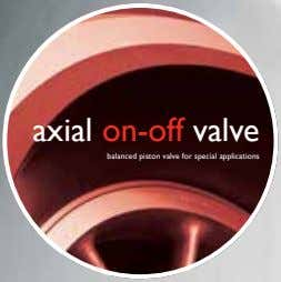 axial on-off valve balanced piston valve for special applications