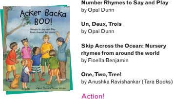 Number Rhymes to Say and Play by Opal Dunn Un, Deux, Trois by Opal Dunn Skip